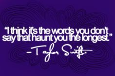 Quote by the lovely Taylor Swift