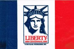 Statue of Liberty centennial flag