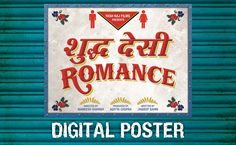 Hindi Poster Design Web Design India, India Website, Aditya Chopra, Yash Raj Films, Motion Poster, Parineeti Chopra, Sushant Singh, Indian Movies, Finding Love