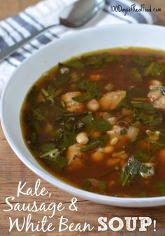"""I've got a """"one dish"""" meal for you today that can be ready in no time at all! So warm up with this flavorful kale, sausage and white bean soup before the spring weather is here to stay."""