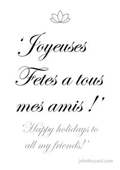 ♔ Happy holidays to all my friends! French Phrases, French Words, French Quotes, How To Speak French, Learn French, Learn English, French Country Christmas, French Resources, My Friend