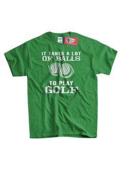 f585bfaf67a Funny Golf T-Shirt Golfing T-Shirt It Takes A Lot Of Balls To Play Golf T- Shirt Gifts for Dad T-Shirt Tee Shirt T Shirt Mens Ladies Womens