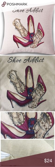 "Decorative Fashion ""Shoe Addict"" Pillow Cover Decorative Fashion Cotton/Linen ""Shoe Addict"" throw pillow cover ONLY , NO insert, Size 17"" x 17"" has a zipper closure for easy removal for washing // Brand New 🚫SMOKE FREE🚫 BUNDLE & SAVE 🎁🛍 Other"