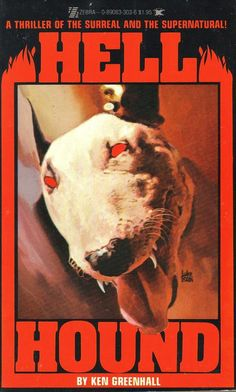 (Novel 1977) HELL HOUND. Ken Greenhall