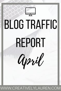 """April 2017 Blog Traffic Report: Are you ready? It's time to go over April's traffic report! Every month I go over the statistics of my blog, Twitter, Pinterest, and email subscribers. I do this to show other bloggers that it is okay if you have """"small numbers""""."""
