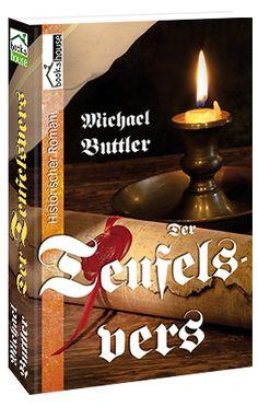 """""""Der Teufelsvers"""" von Michael Buttler ab Januar 2014 im bookshouse Verlag.  www.bookshouse.de/buecher/Der_Teufelsvers/"""