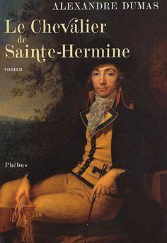 Le chevalier de Sainte-Hermine de Alexandre Dumas et autres, http://www.amazon.fr/dp/2752900961/ref=cm_sw_r_pi_dp_6f5jtb171PNRK