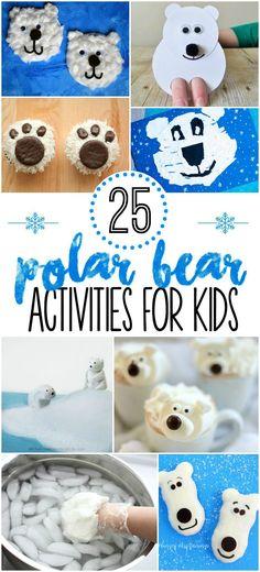 25 Polar Bear Activities for Kids. Snacks, crafts, and activities for preschool and kindergarten.