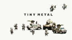 Fans of ADVANCE WARS Rejoice! TINY METAL is a spiritual successor to the aging franchise!