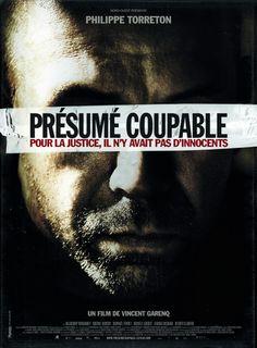 Présumé coupable. Film tiré de l'histoire d'Alain Marécaux, huissier de justice accusé à tort de pédophilie dans l'affaire d'Outreau.
