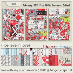 """Free-With-Purchase at GingerScraps for the month of February! Our amazing GingerScraps Designers have created """"I Believe In Love"""", Includes: 46 Papers, 93 Elements, & 4 Glitter Sheets. It will be automatically added to your cart when you spend $10.00 or more in the GingerScraps shop. I Believe In Love; http://store.gingerscraps.net/GingerBread-Ladies-Collab-I-Believe-In-Love.html. 02/24/2017"""