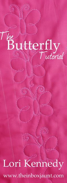 Butterfly Machine Quilting Tutorial