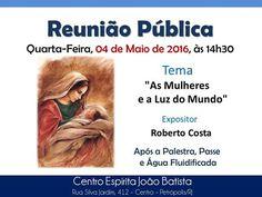 O Centro Espírita João Batista Convida para sua Palestra Pública - Petrópolis – RJ - http://www.agendaespiritabrasil.com.br/2016/05/04/o-centro-espirita-joao-batista-convida-para-sua-palestra-publica-petropolis-rj-6/