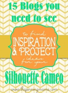 15 Blogs To Find GREAT Silhouette Cameo Project Ideas + Silhouette Sale and Promo Code!