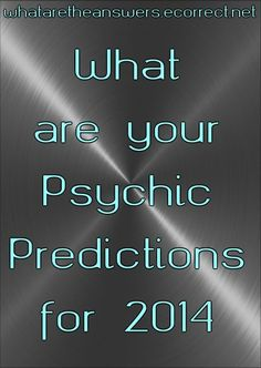 What are Your Psychic Predictions for 2014 that people are gonna cheat people out of money saying the worlds gonna end again Psychic Predictions, Ghost Pictures, Scary Stuff, Money Quotes, Natural Phenomena, Paranormal, Science Nature, Neon Signs