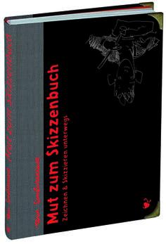 Felix Scheinberger, Illustrator - Bücher: Mut zum Skizzenbuch