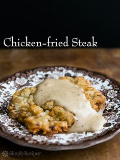 Classic chicken fried steak, steak cutlets, pounded thin, breaded, fried, and served with country gravy. ~ SimplyRecipes.com