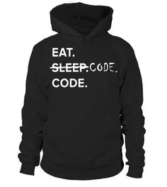 """# Eat Sleep Code Funny Coding Computer Science Shirt .  Special Offer, not available in shops      Comes in a variety of styles and colours      Buy yours now before it is too late!      Secured payment via Visa / Mastercard / Amex / PayPal      How to place an order            Choose the model from the drop-down menu      Click on """"Buy it now""""      Choose the size and the quantity      Add your delivery address and bank details      And that's it!      Tags: This Funny Coding Shirt Eat Code…"""