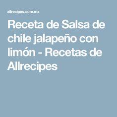 Receta de Salsa de chile jalapeño con limón - Recetas de Allrecipes