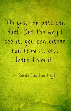 we should all live by the teachings of the lion king. its amazing..