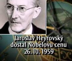 Jaroslav Heyrovský - nobels award Gold Hands, Vip, Pride