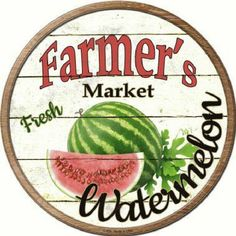 Farmer's Market Fresh Watermelon Circular 12 inch  Sign