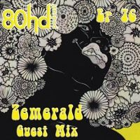 Ep 76 ~ Zemerald - Guest Mix (Funky Breaks/GhettoFunk Mixtape) by 80HD Podcast on SoundCloud