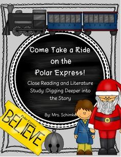 The Polar Express Close Reading and Literature Study: For 1st grade and up!