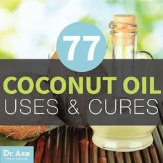 77 Coconut Oil Uses and Cures