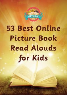 53 Best Online Picture Books Read Aloud for Kids – Splash Resources Audio Books For Kids, Books For Boys, Online Stories, Books Online, Learning Websites, Kids Learning, Education And Literacy, Literacy Centers, Teachers Standards