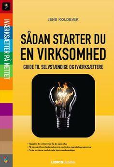 Læs om Sådan starter du din virksomhed (Lær det selv - Visuel guide) - en guide til selvstændige og iværksættere. Udgivet af Libris Media. Bogens ISBN er 9788778535924, køb den her