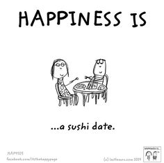 I used to eat sushi w/my daughter before her chiropractor appointments. Good food & memories :)