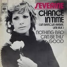 """Séverine - """"Chance In Time"""", english version of """"Un banc, un arbre, une rue"""", the winning song of the Eurovision Song Contest 1971"""