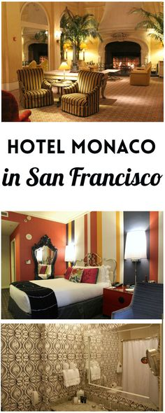 Kimpton's four-star Hotel Monaco, located just steps from Union Square in San Francisco