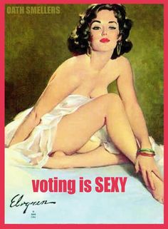 Voting is sexy.
