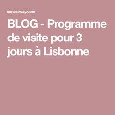 BLOG - Programme de visite pour 3 jours à Lisbonne