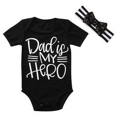 Dad Is My Hero Romper Soft and Comfortable Baby & Toddler Clothing!