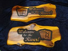 Welcome to the River wood sign  Carved from a cedar Slab  Straight flush cards