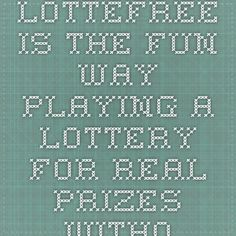 LOTTEFREE is the fun way playing a lottery for real prizes without spending any money. Simply register for free and you will receive 3 Free Entries. Invite your friends to play LOTTEFREE and receive 3 more Free Entries for every new player who registered using your personal reflink.   If you run out of Free Entries you can collect free DEALPOINTs on other websites. Each DEALPOINT can be used to place another entry at LOTTEFREE. And now ENTER. WIN. HAPPY.