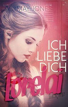Ich liebe dich, Lorelai von Fenia Kubin http://www.amazon.de/dp/B00XOGWZZ0/ref=cm_sw_r_pi_dp_41.Fwb0ZZ9450