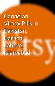 pin by sanam sayad on vimax oil in pakistan pinterest pakistan