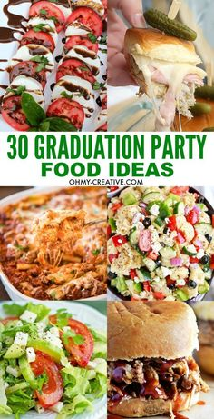 30 Graduation Party Food Ideas | OHMY-CREATIVE.COM | party appetizers | casseroles | slow cooker | sliders | salad recipes | party recipes | picnic food | party recipes | entertaining | summer parties