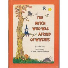 The Witch Who Was Afraid of Witches - favorite from childhood