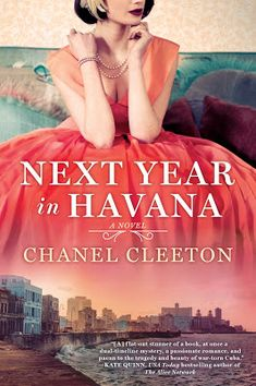 A Bookaholic Swede: #BlogTour Next Year in Havana by Chanel Cleeton @ChanelCleeton