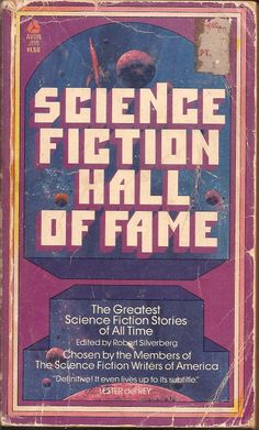 Science Fiction Hall of Fame - edited by Robert Silverberg