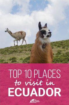 Top 10 Places To Visit In Ecuador