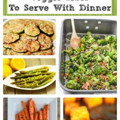 10 Healthy Veggie Sides Recipes to Serve with Dinner