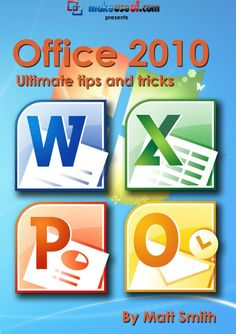 cover Microsoft Office 2010: Ultimate Tips & Tricks http://itz-my.com