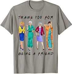 The Golden Girls shirt Womans Thank You For Being A Friend show Tshirt Golden Girls Gifts, Friends Tv Show, Band Shirts, Shirts For Girls, Cotton, Mens Tops, T Shirt, Clothes, Amazon