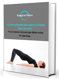 ebook las 10 claves recortado-1 Back Pain, Pilates Workout, Workout Schedule, Beginner Workouts, Toned Arms